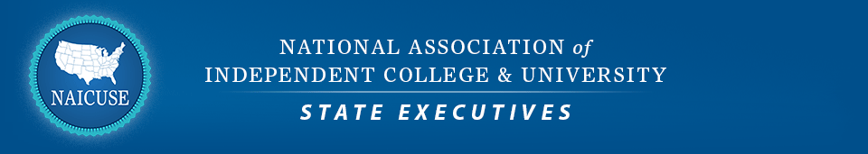 National Association of Independent College and University State Executives (NAICUSE)